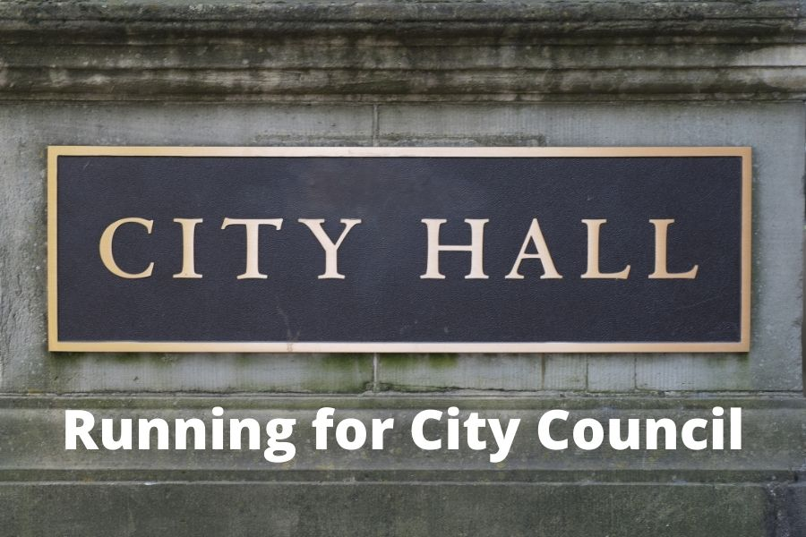 So You Want To Run For City Council? Here's How To Get Started