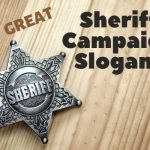 A List of Our Best Sheriff Campaign Slogans