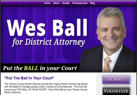Wes Ball for Tarrant County District Attorney