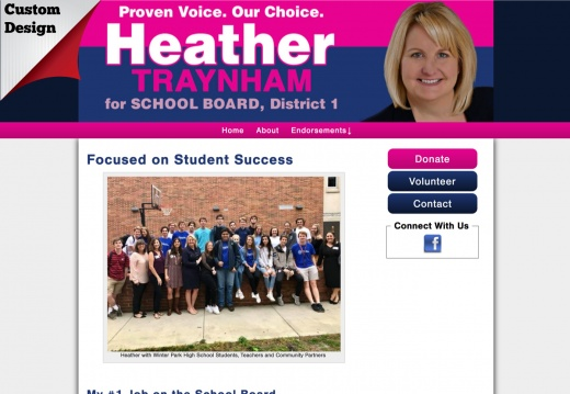 Heather Traynham for School Board, District 1.